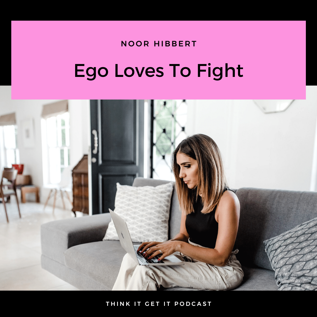 Chapter 4: Ego Loves To Fight